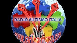 II trasmissione Radio Autismo Italia del 25-03-2015
