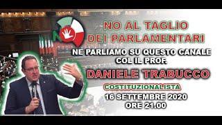 PERCHE' VOTARE NO? CE LO SPIEGA IL PROF. DANIELE TRABUCCO, COSTITUZIONALISTA
